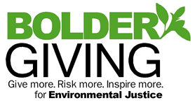 Bolder Giving - for Environmental Justice