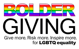 Bolder Giving - for LGBTQ equality