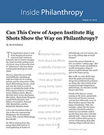 Click for pdf: Can This Crew of Aspen Institute Big Shots Show the Way on Philanthropy?